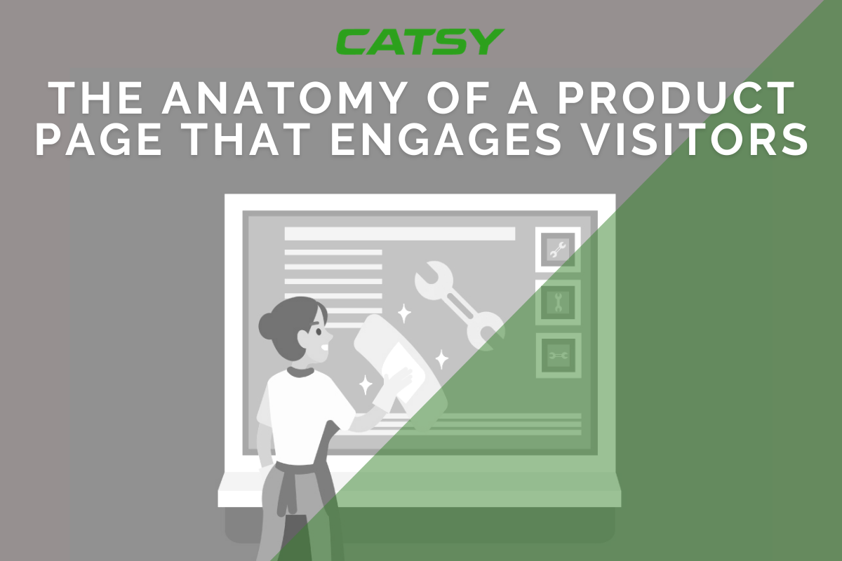 The Anatomy of a Product Page That Engages Visitors