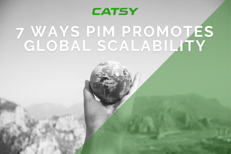 7 Ways PIM Promotes Global Scalability