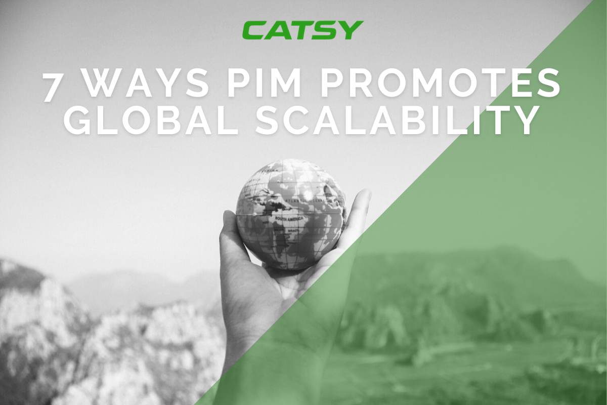 7 Ways PIM Promotes Global Scalability