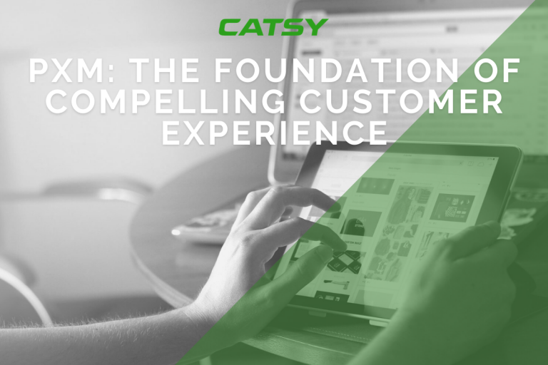PXM: The Foundation for a Compelling Customer Experience