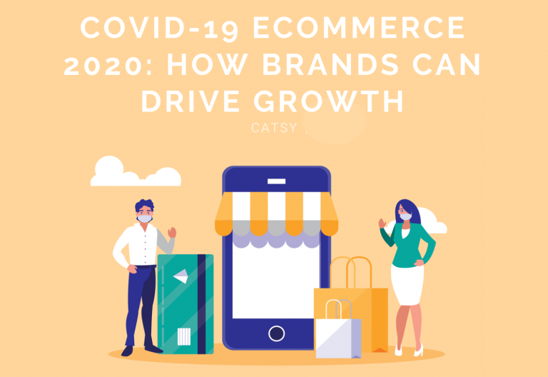 COVID-19 Ecommerce 2020: How Brands Can Increase Ecommerce Growth