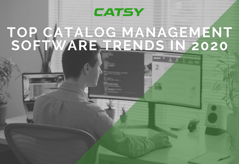 Top Catalog Management Software Trends in 2020