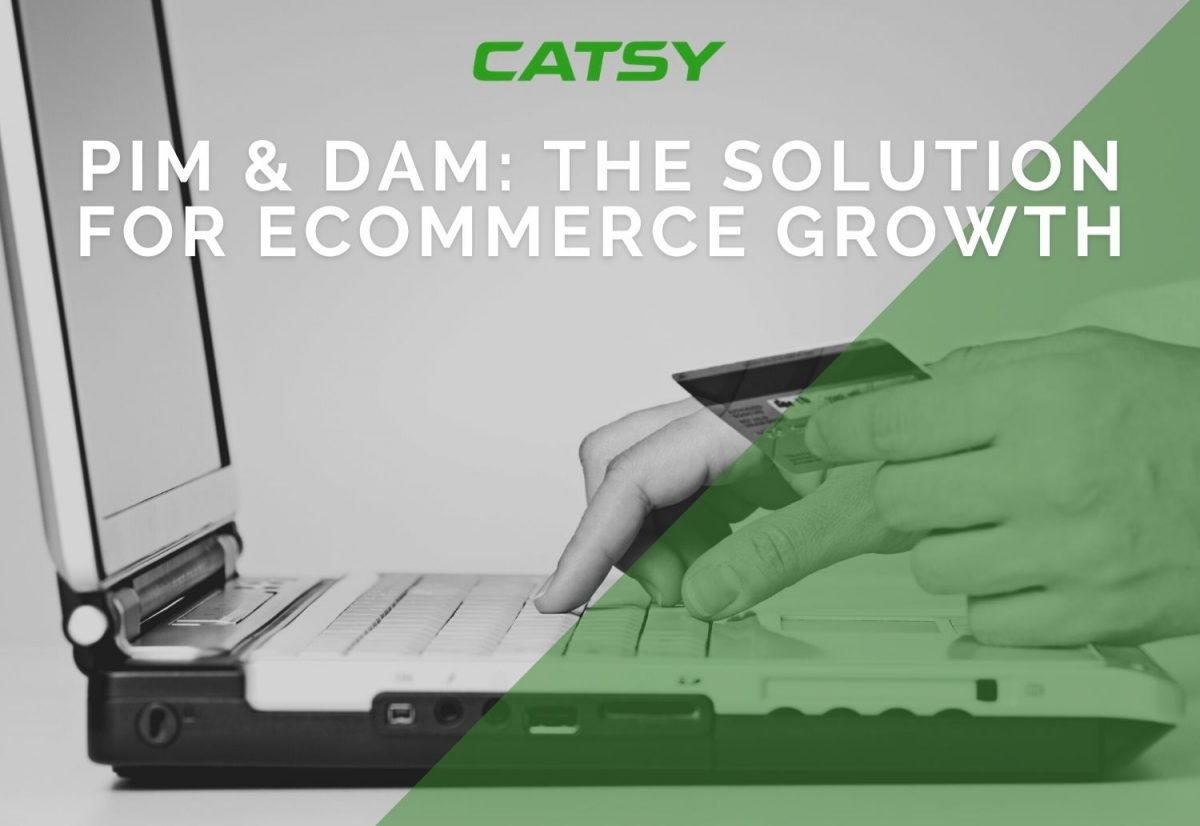 PIM & DAM: The Solution for eCommerce Growth