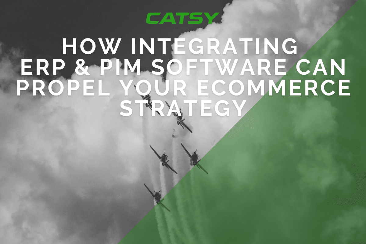 How Integrating ERP and PIM Software Can Propel Your eCommerce Strategy