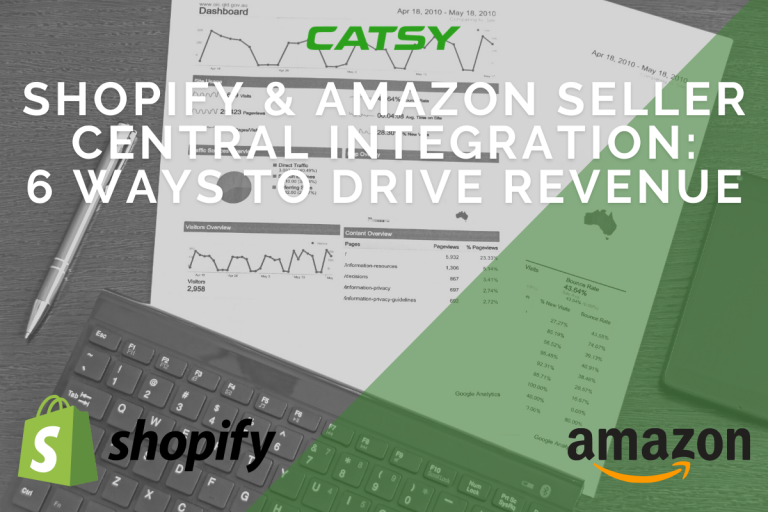 Shopify & Amazon Seller Central Integration: 6 Ways to Boost Revenue