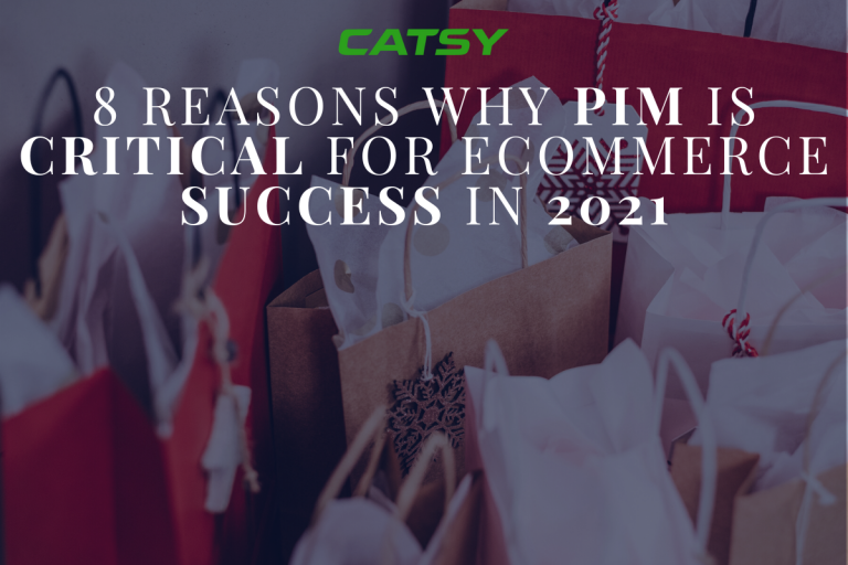 8 Reasons PIM Software is Needed for eCommerce in 2021