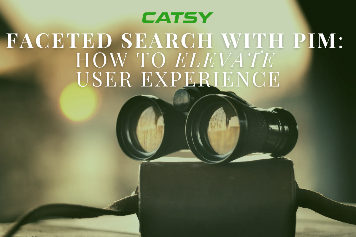 E-Commerce Faceted Search with PIM: How to Elevate User Experience