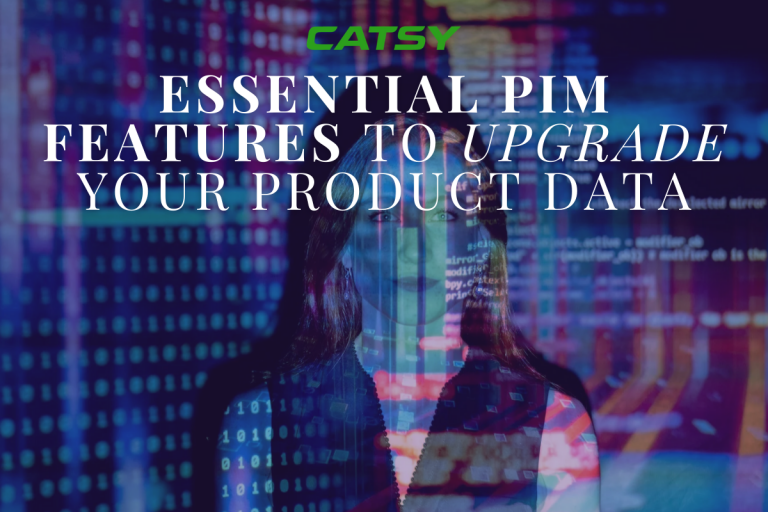 10 Essential PIM Features You Need to Upgrade Your Product Data
